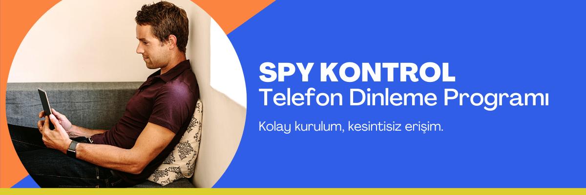 SPY Kontrol Telefon Dinleme